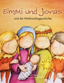 """Moravian Children's Book Volume 2 """"Emmi and Jonas and the Christmas story"""""""